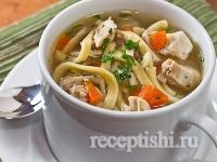 Рецепт Лапша куриная (суп куриный с домашней лапшой)